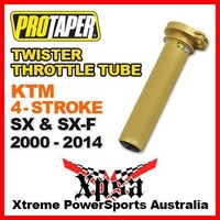 PRO TAPER TWISTER THROTTLE TUBE KTM 4-STROKE SX SXF SX-F 2000-2014 MX DIRT BIKE