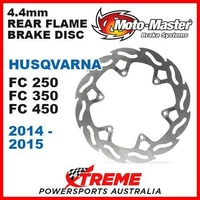 MOTO MASTER 4.4mm REAR FLAME BRAKE DISC ROTOR HUSQVARNA FC 250 350 450 2014-2015